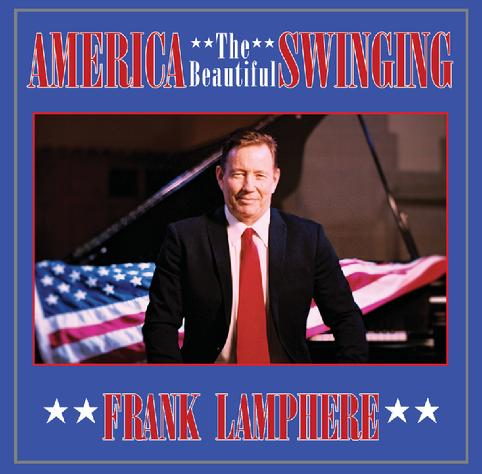 "Frank Lamphere's new album ""America Swinging"" is released for downloads Aug 01 2020"